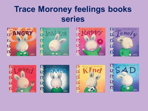 Trace Moroney Feelings Books
